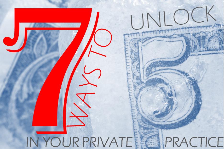 unlocking money private practice