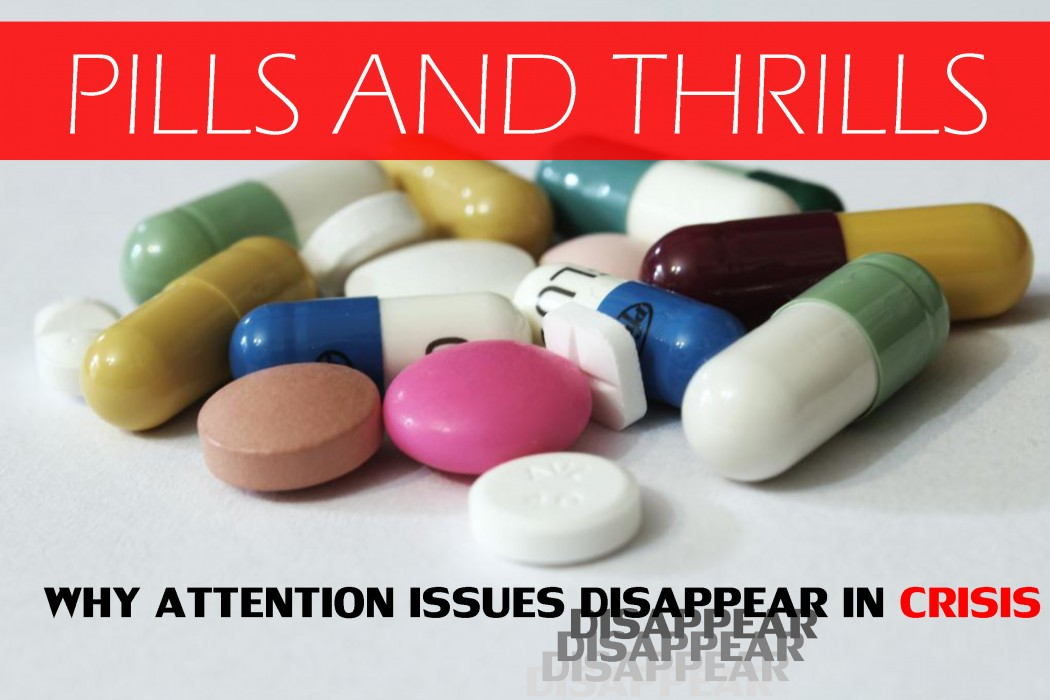 PILLS THRILLS attention ADHD