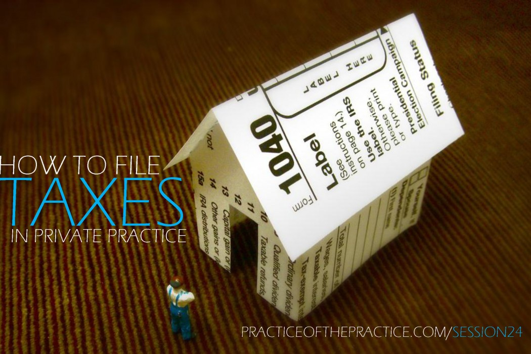 How to file taxes in private practice
