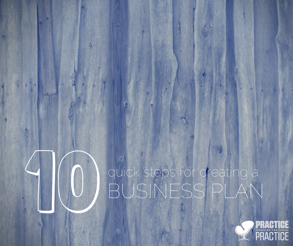 10 QUICK STEPS FOR A BUSINESS PLAN