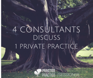 Killer discussions around how to grow a private practice, where the four of us round tabled a clinician's practice!