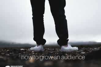 how to grow an audience