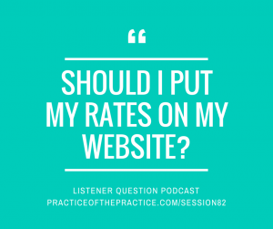 SHOULD I PUT MY RATES ON MY WEBSITE-