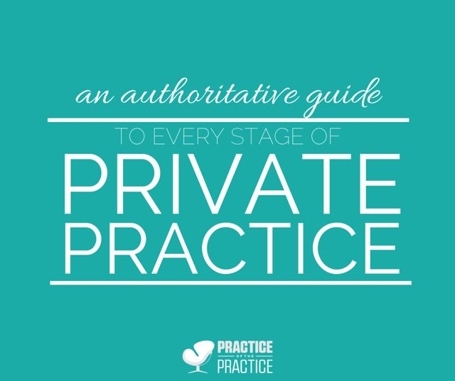 an authoritative guide to every stage of private practice