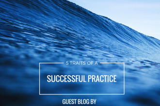 5 TRAITS OF A SUCCESSFUL PRACTICE