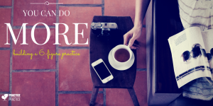 do more with your private practice