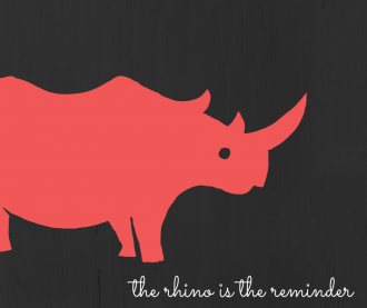 the rhino is the reminder