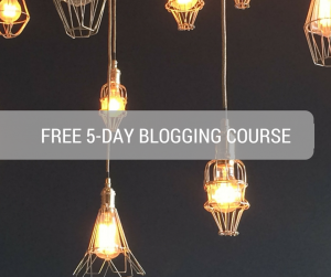 5 DAY BLOGGING COURSE