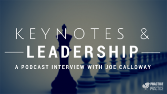Keynotes and leadership with Joe Calloway