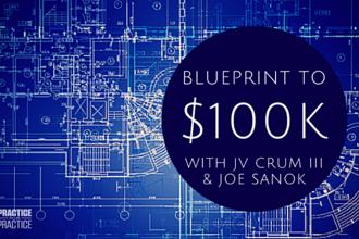 Blueprint to $100k with JV Crum III