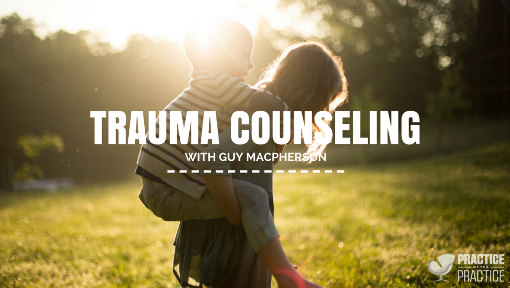 Trauma counseling with Guy Macpherson
