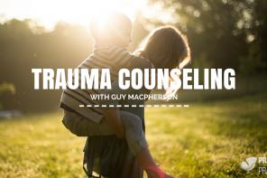 PoP 160 | Trauma Counseling with Guy Macpherson