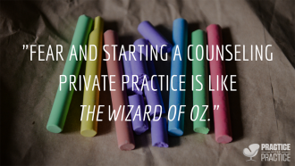 Overcoming the fear of starting a private practice