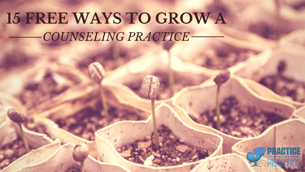 Free Ways to Grow a Private Practice