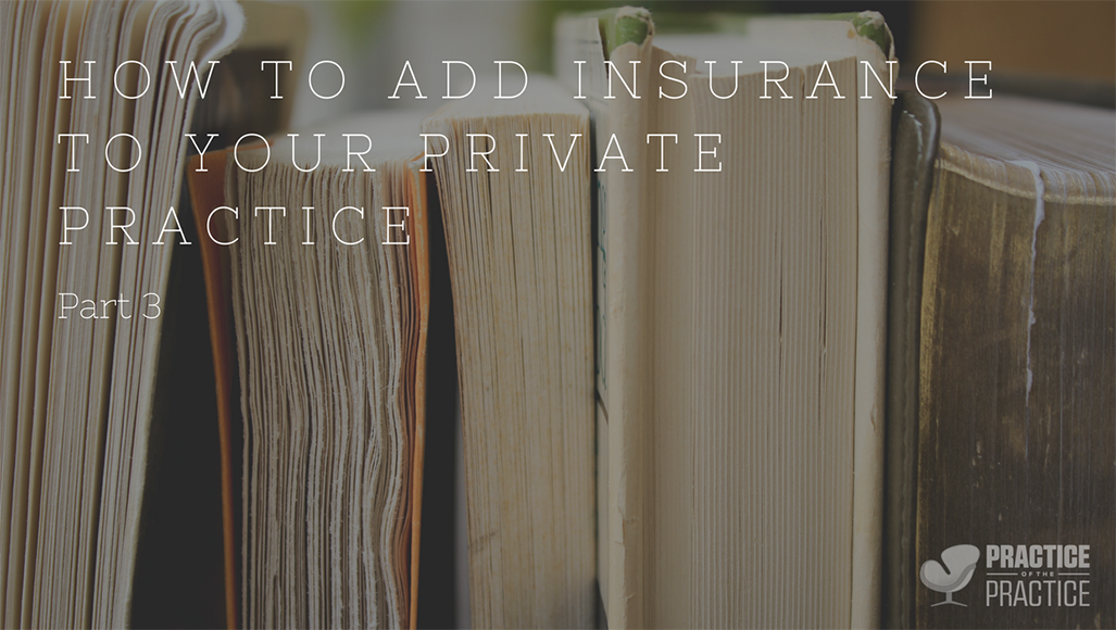 How to add insurance to your private practice