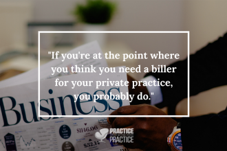 10 Questions to Ask When Choosing a Biller In Private Practice
