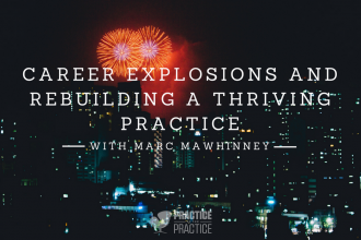 Rebuilding a private practice
