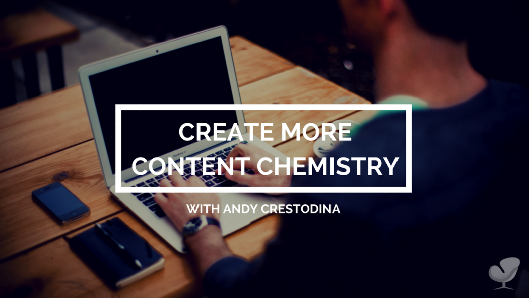 How to create content chemistry