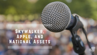 Skywalker, Apple, and National Assets