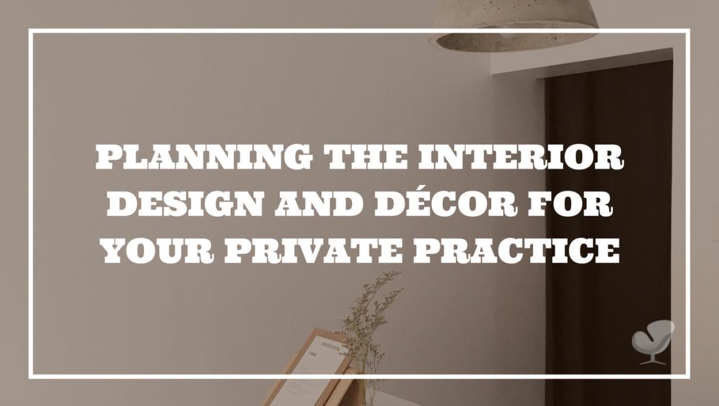 Interior Design in Private Practice