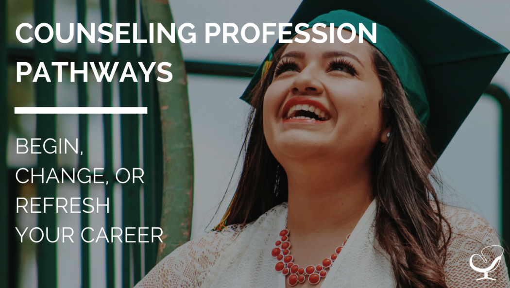 Counseling Profession Pathways