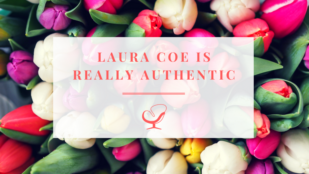 Laura Coe Is Really Authentic