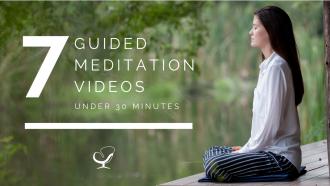 Guided meditation videos