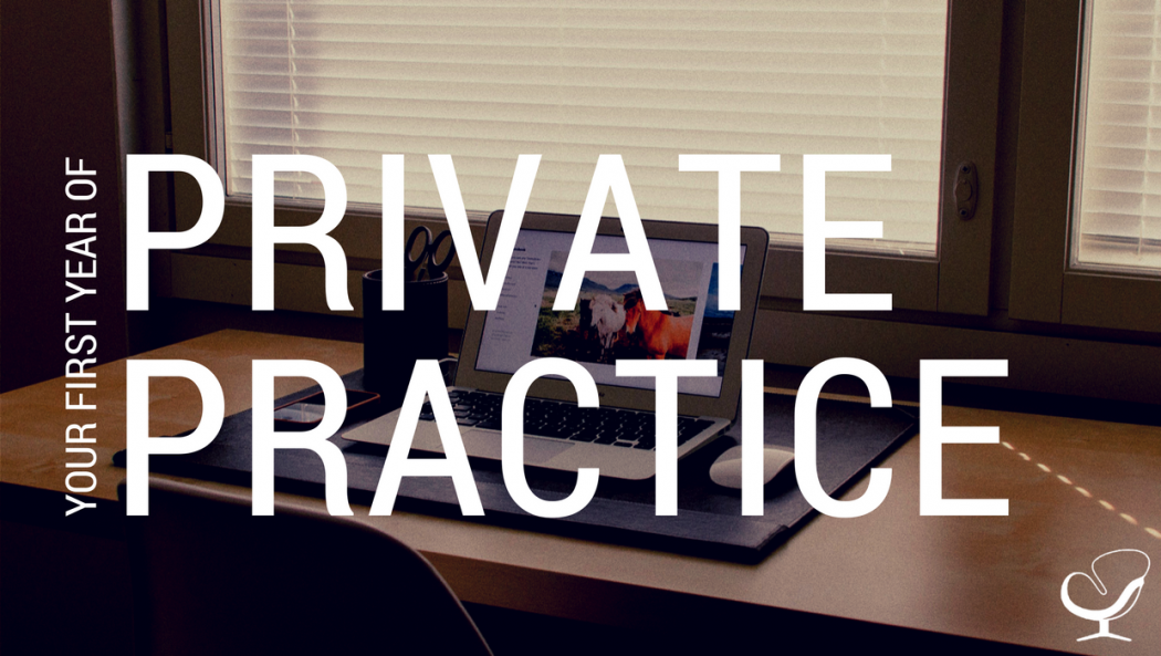 Your first year of private practice