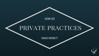 How do private practices make money