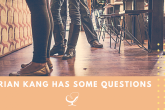 Brian Kang has some questions
