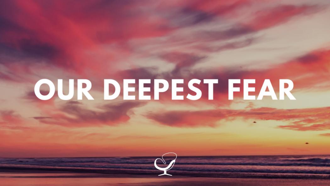 Deepest Fear