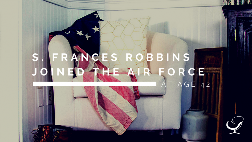 S. Frances Robbins Joined the Air Force