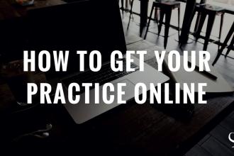 How to get your practice online