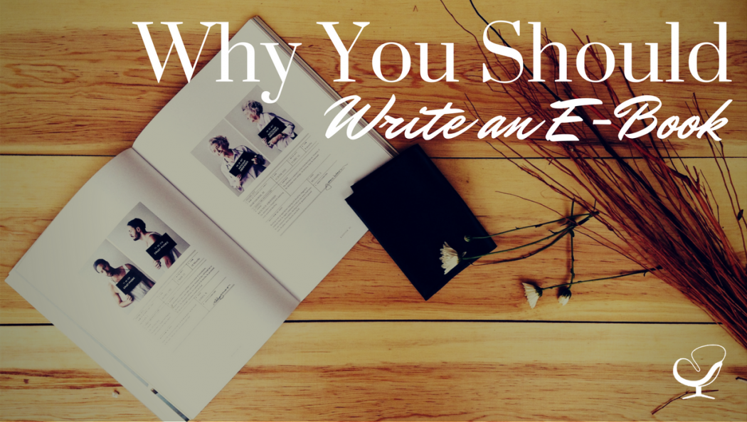 Why you should write an e-book