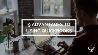 9 Advantages To Using QuickBooks