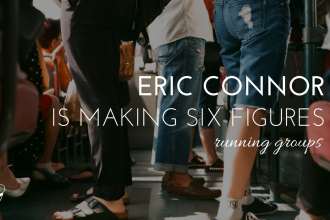 Eric Connor is making six figures running groups