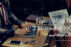 Ginny Mills did W-2 instead of 1099 and here's why | PoP 249