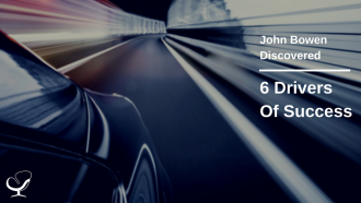 John Bowen's six drivers of success