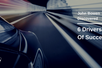 John Bowen's six drivers of success