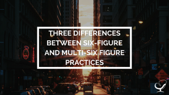 Six-figure practices