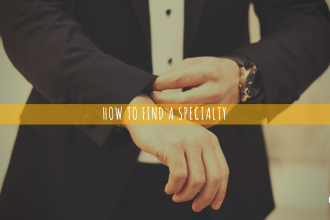 How to Find a Specialty