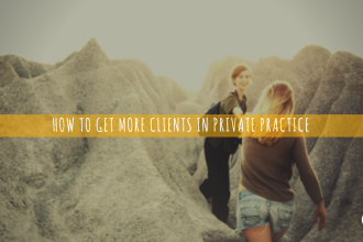 How to get more clients in private practice