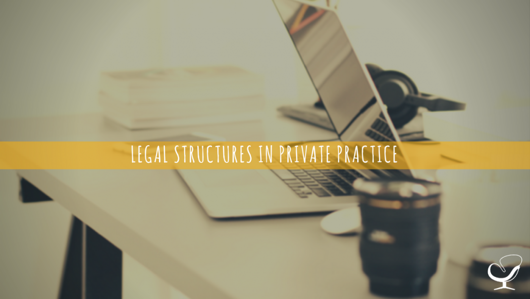 Legal Structures In Private Practice