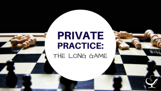 Private Practice: The Long Game