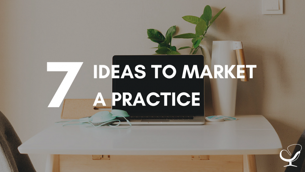 Ideas to market a practice
