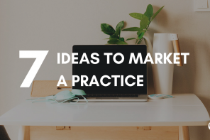 7 Ideas to Market a Practice
