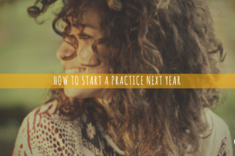 How to Start a Practice