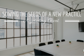 Sowing the Seeds of a New Practice: Negotiating Rent