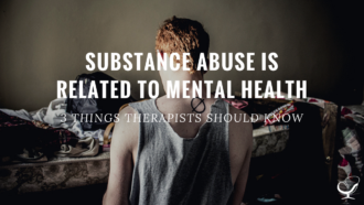 Substance Abuse is Related to Mental Health