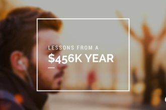 Lessons from a $456k Year